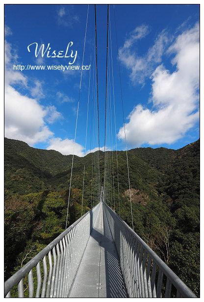 【旅行】日本。宮崎縣:綾之照葉大吊橋@於48層樓的高空中漫步體驗森林浴